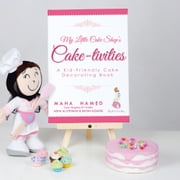 My Little Cake Shop's Cake-tivities - A Kid-Friendly Cake Decorating Book ebook by Maha Hamed