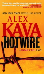 Hotwire - A Maggie O'Dell Novel ebook by Alex Kava