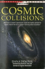 Cosmic Collisions ebook by Dana Desonie,Eugene Shoemaker,Carolyn Shoemaker,David H. Levy