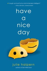 Have a Nice Day ebook by Julie Halpern