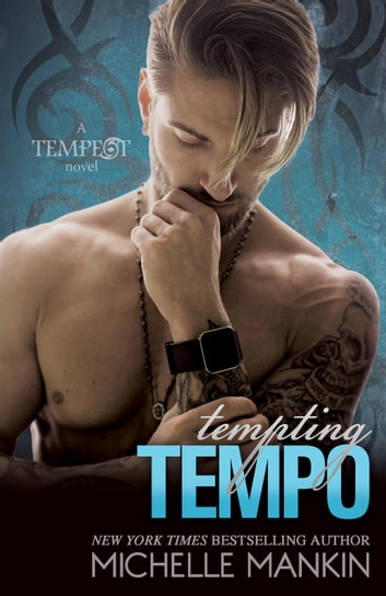 Tempting Tempo - Tempest, #5 ebook by Michelle Mankin