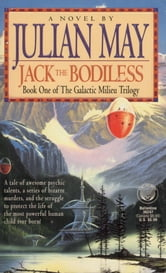 Jack the Bodiless ebook by Julian May