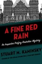 A Fine Red Rain ebook by Stuart M. Kaminsky