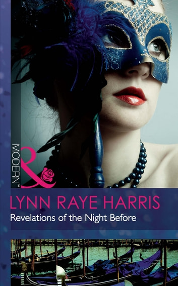 Revelations of the Night Before (Mills & Boon Modern) eBook by Lynn Raye Harris