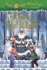 Winter of the Ice Wizard ebook by Mary Pope Osborne