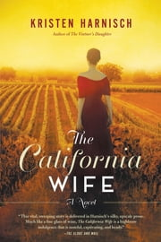 The California Wife ebook by Kristen Harnisch