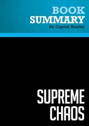Summary of Supreme Chaos: The Politics of Judicial Confirmation and the Culture War - Charles Willis Pickering eBook by Capitol Reader
