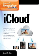 How to Do Everything iCloud - iCloud ebook by Jason R. Rich