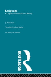 Language: A Linguistic Introduction to History ebook by
