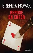 Repose en enfer - T6 - La Contre-attaque ebook by Brenda Novak