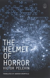 The Helmet of Horror - The Myth of Theseus and the Minotaur ebook by Victor Pelevin