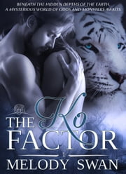The Ko Factor ebook by Melody Swan