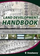 Land Development Handbook ebook by Dewberry