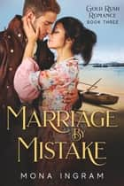 Marriage by Mistake ebook by Mona Ingram