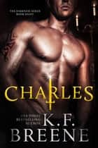 Charles (Darkness, 8) ebook by K.F. Breene