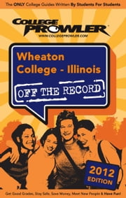 Wheaton College: Illinois 2012 ebook by Debbie Knubley
