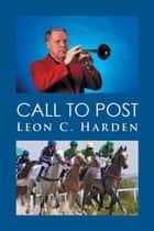 Call to Post ebook by Leon C. Harden