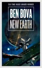 New Earth ebook by Ben Bova