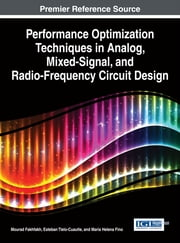 Performance Optimization Techniques in Analog, Mixed-Signal, and Radio-Frequency Circuit Design ebook by Mourad Fakhfakh,Esteban Tlelo-Cuautle,Maria Helena Fino