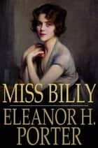 Miss Billy ebook by Eleanor H. Porter