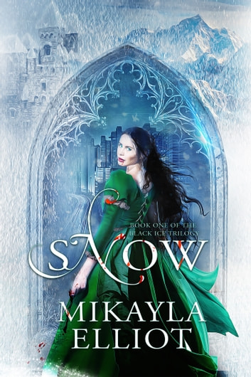 Snow ebook by Mikayla Elliot