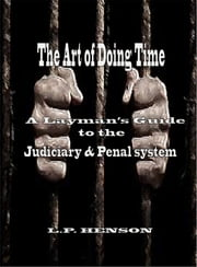 The Art of Doing Time ebook by L.P. Henson