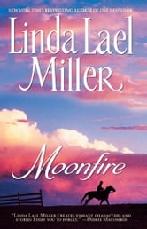 Moonfire ebook by Linda Lael Miller