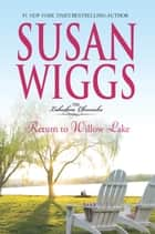 Return To Willow Lake ebook by Susan Wiggs