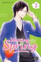 Waiting for spring T03 ebook by ANASHIN