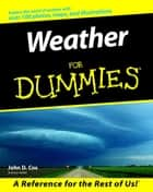 Weather For Dummies ebook by John D. Cox