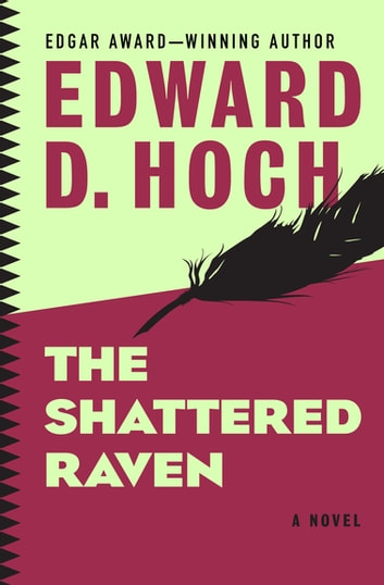 The Shattered Raven - A Novel ebook by Edward D. Hoch
