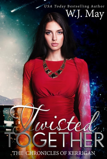 Twisted Together - The Chronicles of Kerrigan, #8 ebook by W.J. May