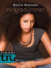 Indigo Summer ebook by Monica McKayhan