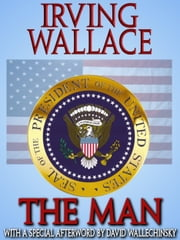 The Man ebook by Irving Wallace