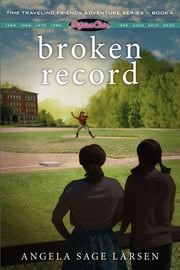 Fifties Chix: Broken Record ebook by FastPencil Premiere