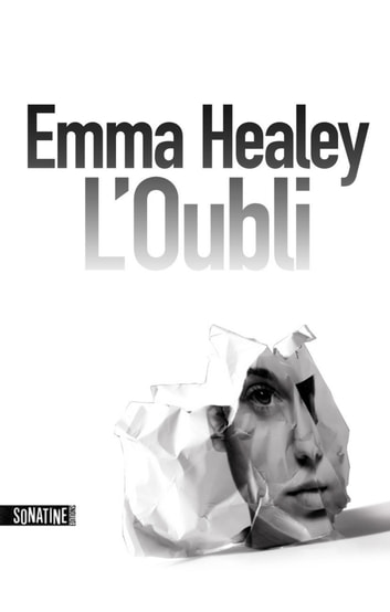 L'oubli ebook by Emma HEALEY