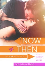 Now and Then ebook by Brenda Rothert