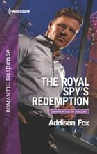 The Royal Spy's Redemption ebooks by Addison Fox