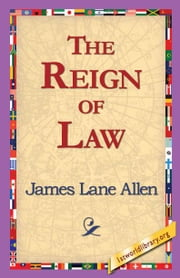 The Reign of Law ebook by Allen, James Lane