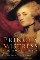 The Prince's Mistress, Perdita ebook by Hester Davenport