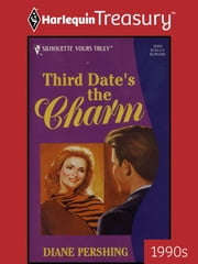 Third Date's the Charm ebook by Diane Pershing