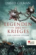 Legenden des Krieges: Der große Sturm ebook by David Gilman, Michael Windgassen, Peter Palm