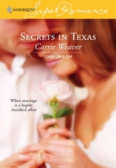 Secrets in Texas ebook by Carrie Weaver