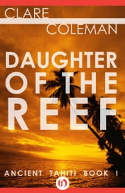 Daughter of the Reef ebook by Clare Coleman