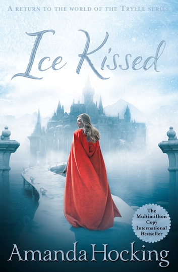 Ice Kissed ebook by Amanda Hocking