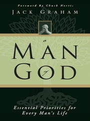 A Man of God (Study Guide Edition) ebook by Jack Graham,Chuck Norris