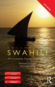 Colloquial Swahili: The Complete Course for Beginners ebook by Marten, Lutz