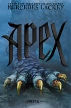 Apex ebook de Mercedes Lackey