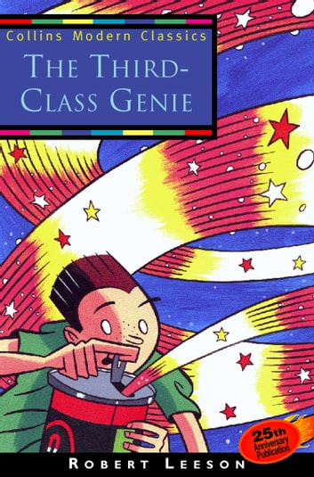 The Third-Class Genie (Collins Modern Classics) ebook by Robert Leeson