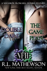 A Neighbor from Hell Double Feature ebook by R.L. Mathewson